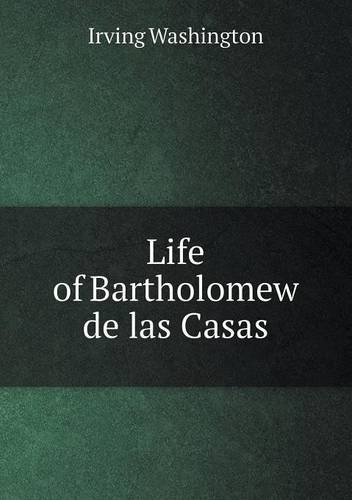 Download Life of Bartholomew de Las Casas pdf epub