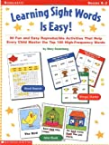 Learning Sight Words Is Easy!, Mary Rosenberg, 0439141133