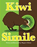 Kiwi Simile, Megan Brown, 1492754110