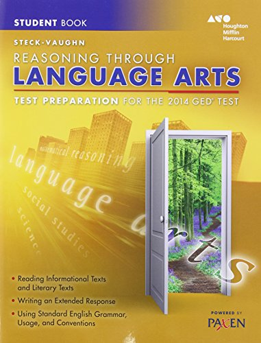Steck-Vaughn GED: Test Preparation Student Edition Reasoning Through Language Arts 2014