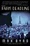 The Paris Deadline, Max Byrd, 1620453800