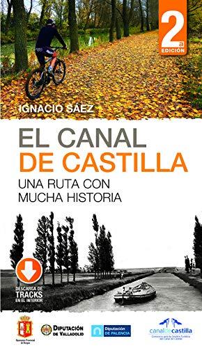 El Canal de Castilla la guia