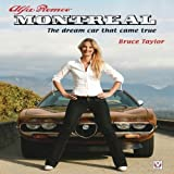 Alfa Romeo Montreal: The Dream Car That Came True by Taylor, Bruce (2009) Hardcover