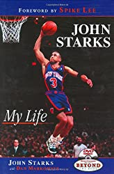 John Starks: My Life