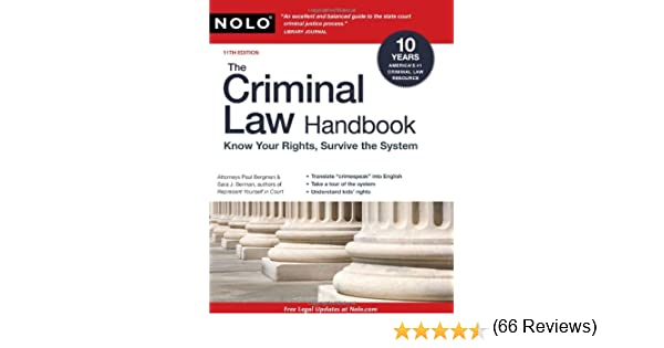 The criminal law handbook know your rights survive the system the criminal law handbook know your rights survive the system paul bergman jd sara berman jd 9781413310535 amazon books fandeluxe Image collections