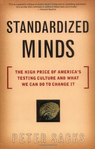 Standardized Minds: The High Price Of America's Testing Culture And What We Can Do To Change - Ma Burlington Shopping