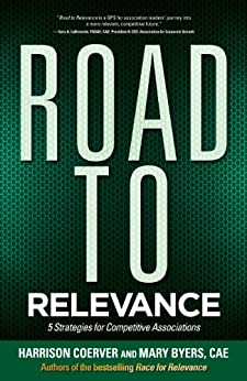 Road to Relevance: 5 Strategies for Competitive Associations by [Coerver, Harrison, Byers, Mary]