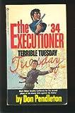 Terrible Tuesday, Don Pendleton, 0523417659
