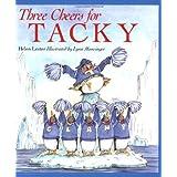 Three Cheers for Tacky (Tacky the Penguin)