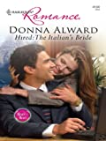Hired: The Italian's Bride (Heart to Heart)
