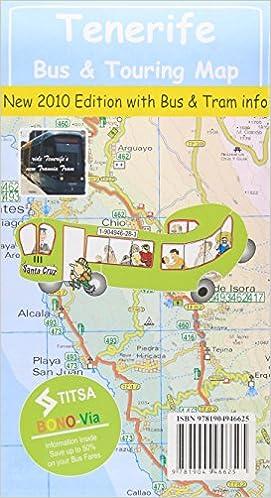 Tenerife Bus and Touring Map 2010: David Brawn: 9781904946625: Books