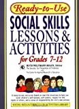Ready-to-Use Social Skills Lessons and Activities for Grades 7-12, Ruth Weltmann Begun, 0876284756