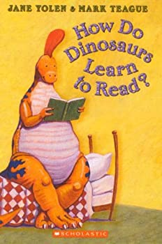 How Do Dinosaurs Learn to Read? 0439569842 Book Cover