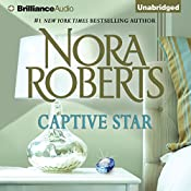 Captive Star: Stars of Mithra, Book 2 | Nora Roberts