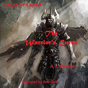 Tales of Erana: The Warrior's Curse Audiobook