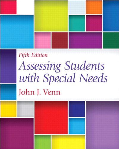 Assessing Students with Special Needs, Pearson eText with Loose-Leaf Version -- Access Card Package (5th Edition)