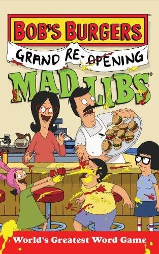 Bob's Burgers Grand Re-Opening Mad Libs