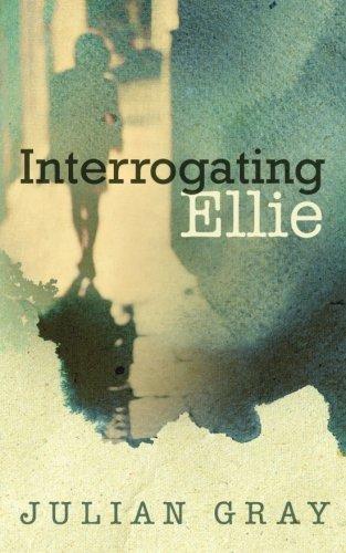 Interrogating Ellie Julian Gray product image