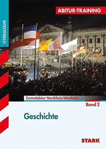 Abitur-Training - Geschichte 2 Nordrhein-Westfalen