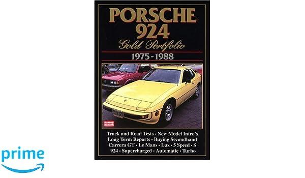 Porsche 924 Gold Portfolio, 1975-88 Road Test Porsche: Amazon.es: R. M. Clarke: Libros en idiomas extranjeros