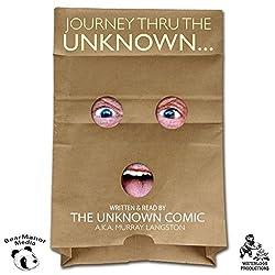 Journey Thru the Unknown