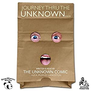 Journey Thru the Unknown Audiobook