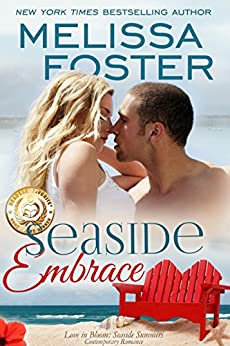 Seaside Embrace: Hunter Lacroux (Love in Bloom: Seaside Summers Book 6) by [Foster, Melissa]