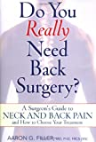 Do You Really Need Back Surgery?, Aaron G. Filler, 0195158350
