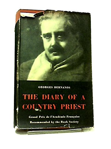 The Diary of a Country Priest. Translated from the French by Pamela Morris