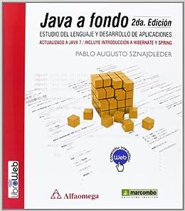 Java a Fondo: Estudio del lenguaje y desarrollo de aplicaciones: Amazon.es: Pablo Augusto Sznajdleder: Libros