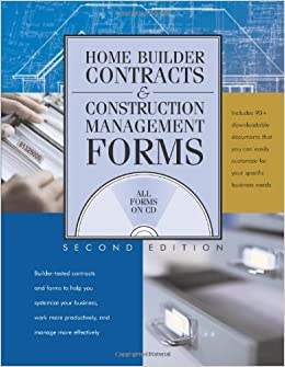 Home Builder Contracts & Construction Management Forms, 2nd Ed ...