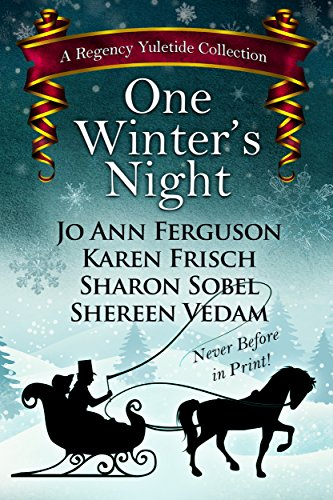 One Winter's Night: A Regency Yuletide (A Regency Yuletide Collection Book 2)