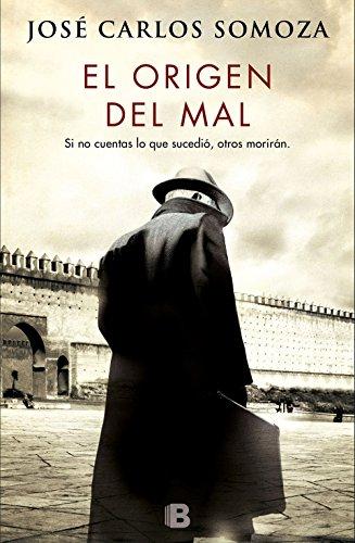 El origen del mal (Spanish - Del Mal Norte