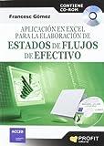 img - for APLICACI N EN EXCEL PARA LA ELABORACION DE ESTADOS DE FLUJO EN EFECTIVO (Spanish Edition) book / textbook / text book