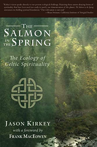 The Salmon in the Spring: The Ecology of Celtic -