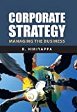 Corporate Strategy, B. Hiriyappa, 1491831162
