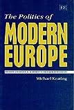 The Politics of Modern Europe 9781852785741