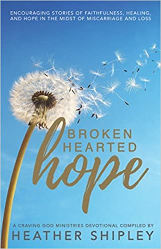 Brokenhearted Hope: Encouraging stories of faithfulness