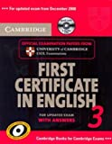 Cambridge First Certificate in English 3 for Updated Exam Self-study Pack (Student's Book with answers and Audio CDs): Examination Papers from ... ESOL Examinations (FCE Practice Tests)