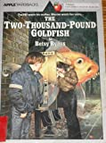 The Two-Thousand-Pound Goldfish, Betsy Byars, 0590405624