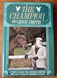 The Champion, Gene Smith, 0689118791
