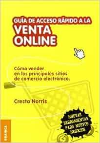 GUIA DE ACCESO RAPIDO A LA VENTA ON LINE: CRESTA NORRIS: 9789506417734