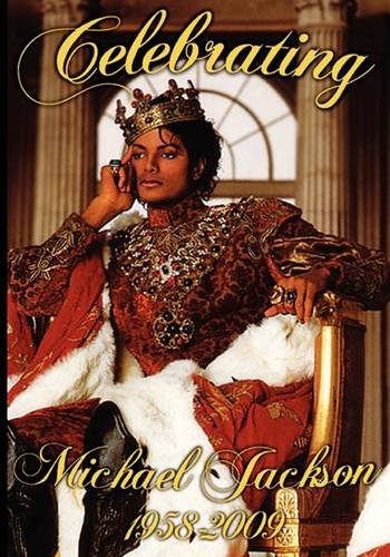 Download Celebrating Michael Jackson Looking Back at the King of Pop pdf