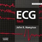 ECG fácil (Spanish Edition)