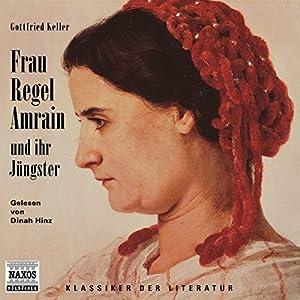 Frau Regel Amrain und ihr Jüngster Audiobook