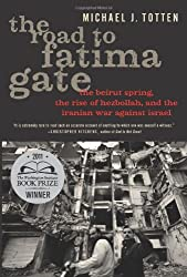 The Road to Fatima Gate by Michael J. Totten (2013-02-22)