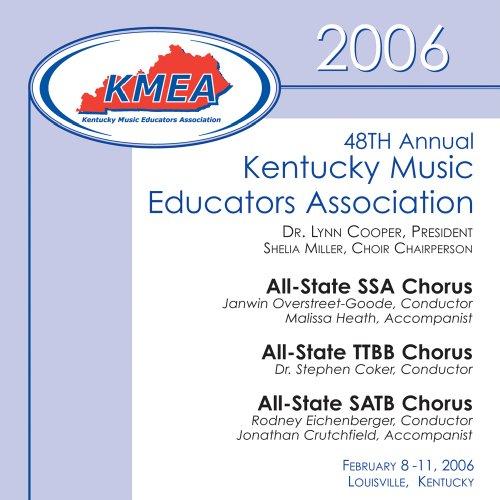 (Kentucky Music Educators Association 2006: All-State SSA,TTBB and SATB)