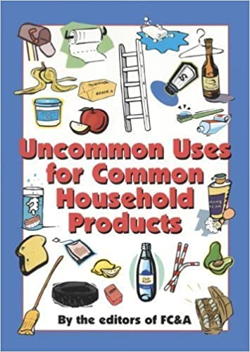 Uncommon Uses For Common Household Products Fc A Publishing  Amazon Com Books