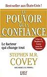 Le pouvoir de la confiance : Le facteur qui change tout par Covey