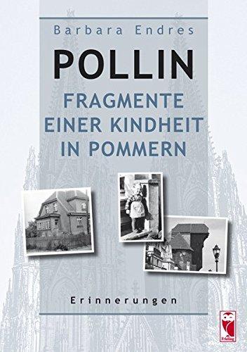 Pollin – Fragmente einer Kindheit in Pommern